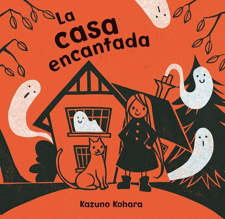 «La casa encantada», de Kazuno Kohara, en @Ediciones Obelisco, una historia infantil con un divertido giro para los niños con miedo: esta niña llega a una casa que está encantada... hay fantasmas... ¡pero ella es una bruja! http://www.veniracuento.com/