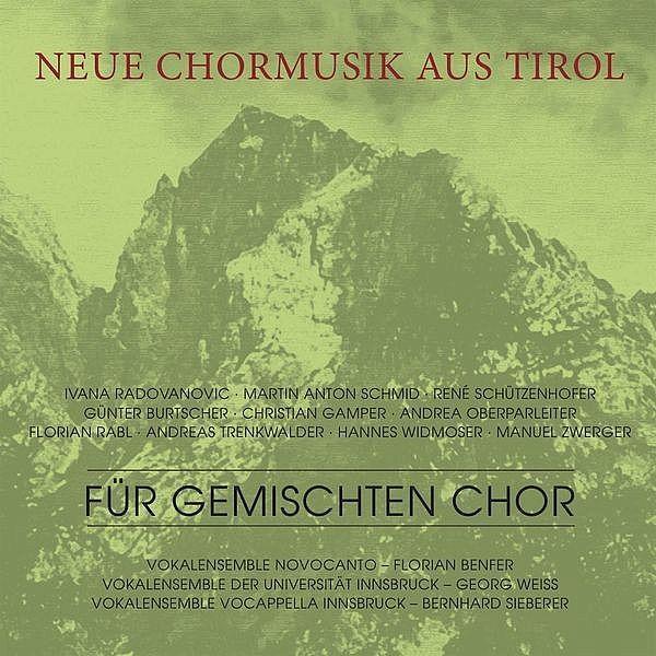 Neue Chormusik aus Tirol-Vocappella Innsbruck-RCR