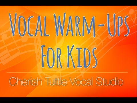 Vocal Warm-Ups for Kids - Cherish Tuttle Vocal Studio
