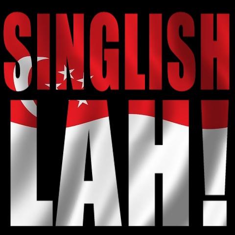 In Defense of Singlish: A Cultural Interpretation of Singapore English