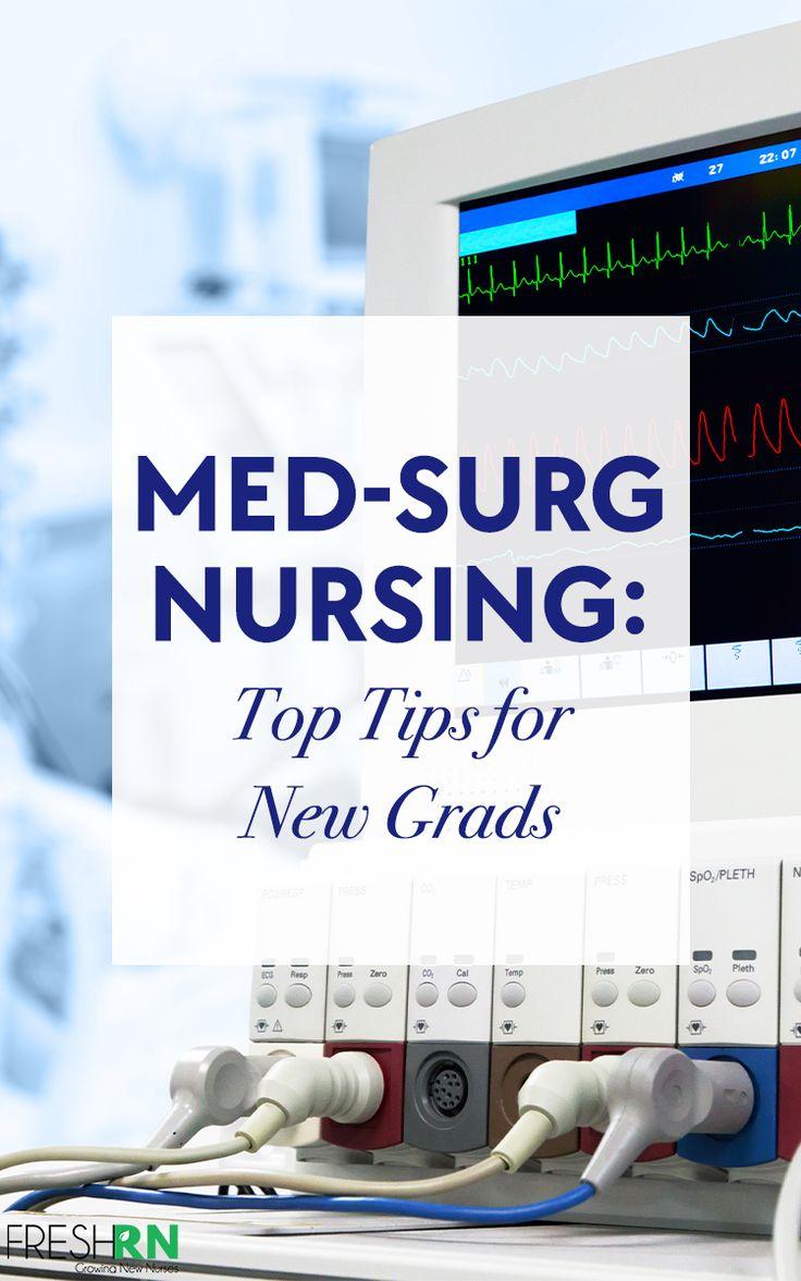Medsurg nursing top tips for new grads med surg