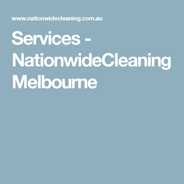 Services - NationwideCleaning Melbourne