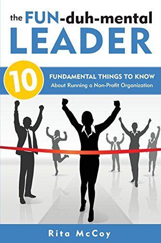 The Fun-duh-mental Leader: 10 Fundamental Things to Know ... https://www.amazon.com/dp/0999306804/ref=cm_sw_r_pi_dp_U_x_EJCiAbF38NKSV