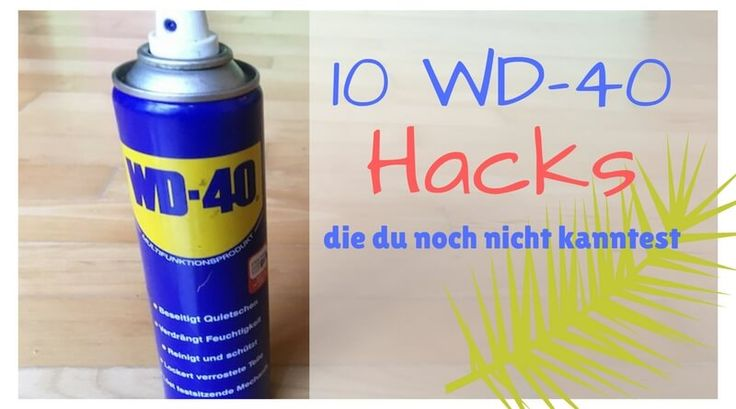 Ich habe dir hier 10 WD-40 Hacks aufgeschrieben, die dein Leben verändern werden. Probiere sie einfach gleich mal aus - du wirst dich wundern ✅