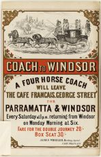 Poster for four-horse coach to Parramatta and Windsor, c1870. History PARRAMATTA NSW