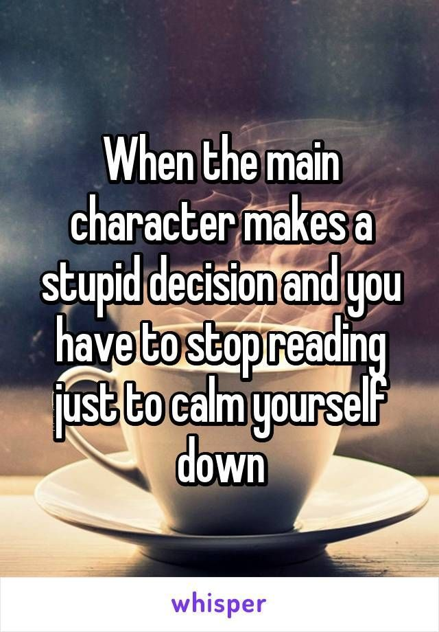 Wenn der Hauptcharakter einen dummen …  #Book  Wenn die Hauptfigur eine dumme … – Angi 28.