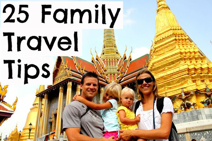 25 tips for travel with kids  - Family Travel