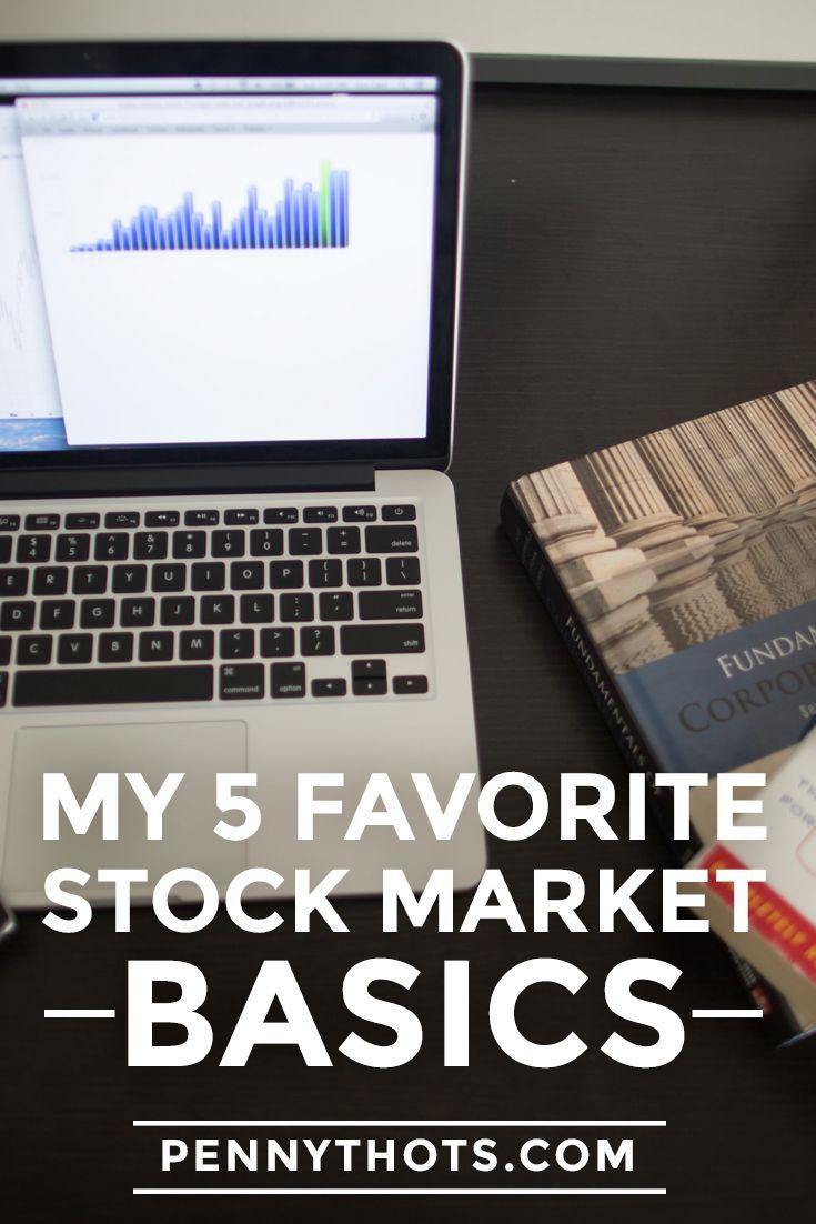My 5 favorite stock market basics  |    http://Pennythots.com