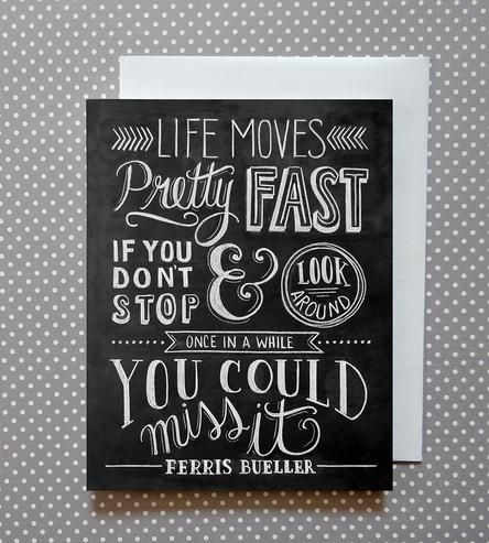 Life Moves Fast Chalkboard Art Cards 8-Pack | This hand-lettered card features some sage life advice from on... | Greeting Cards