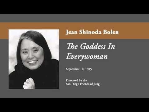 Jean Shinoda Bolen - The Goddess in Everywoman