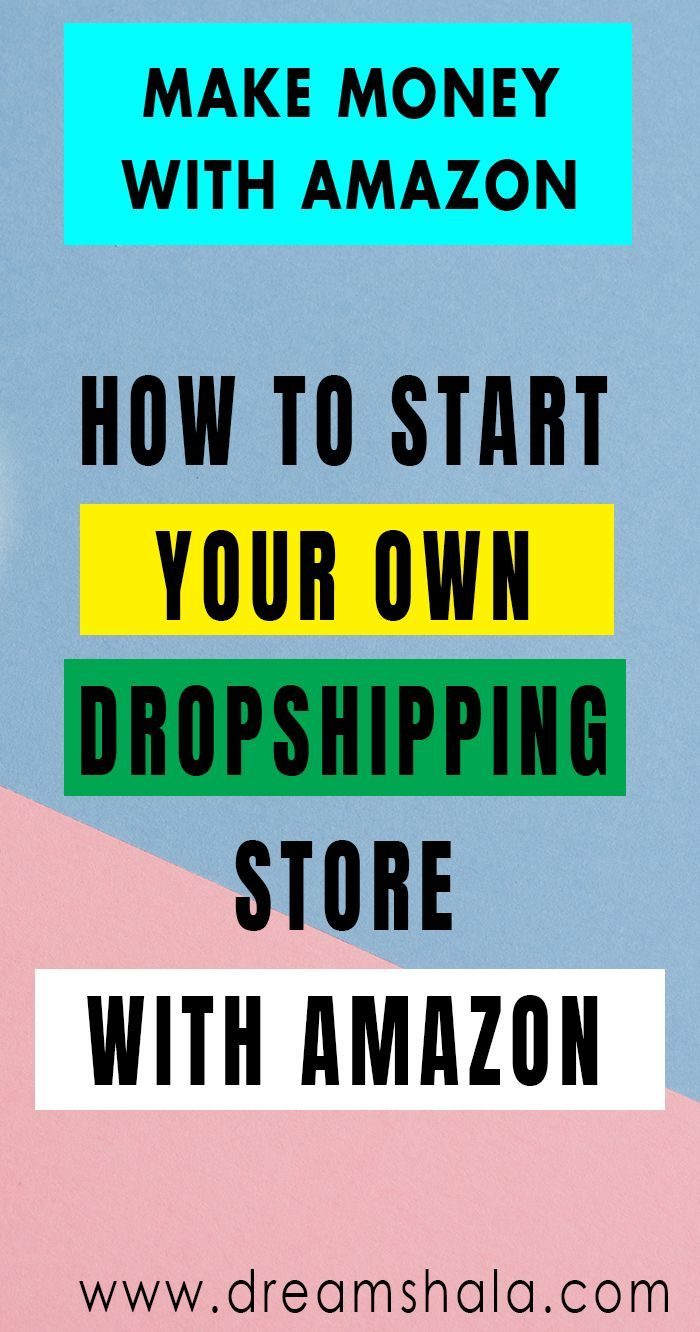 How To Start The Dropshipping Business With Amazon Dropshipping Earnmoneywithdropshipping Howtosta Drop Shipping Business Dropshipping Dropshipping Products