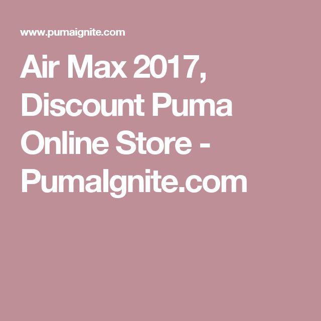 Air Max 2017, Discount Puma Online Store - PumaIgnite.com