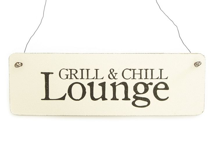 shabby vintage schild grill chill lounge garten vintage produkte und lounges. Black Bedroom Furniture Sets. Home Design Ideas