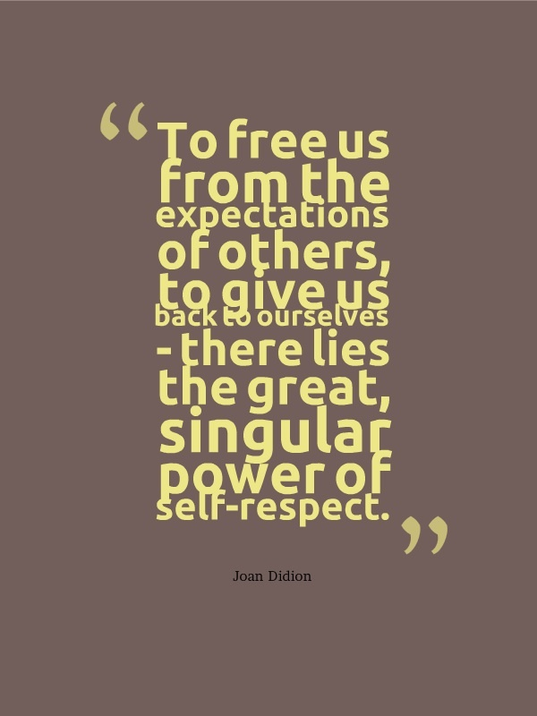 essays by joan didion on self respect Joan didion essay on self respect - make a timed custom research paper with our assistance and make your tutors startled start working on your paper right now with qualified assistance.