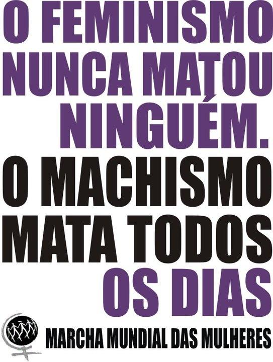 8 DE MARÇO! DIA INTERNACIONAL DA MULHER! TODOS CONTRA O MACHISMO!