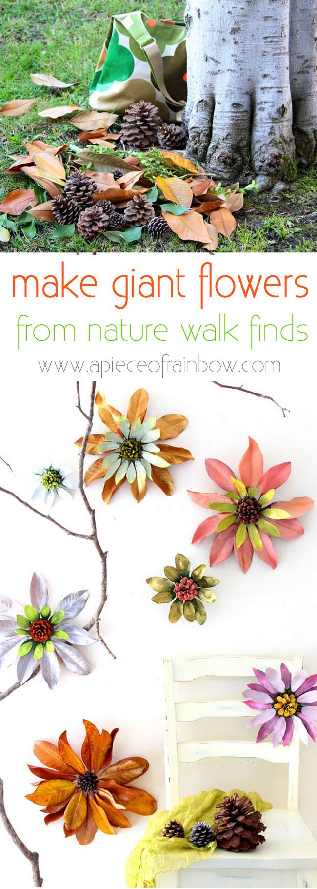 How to make flowers from nature walk findings such as pine cones and leaves. These giant blossoms make such dramatic, beautiful and free home decorations! - A Piece Of Rainbow