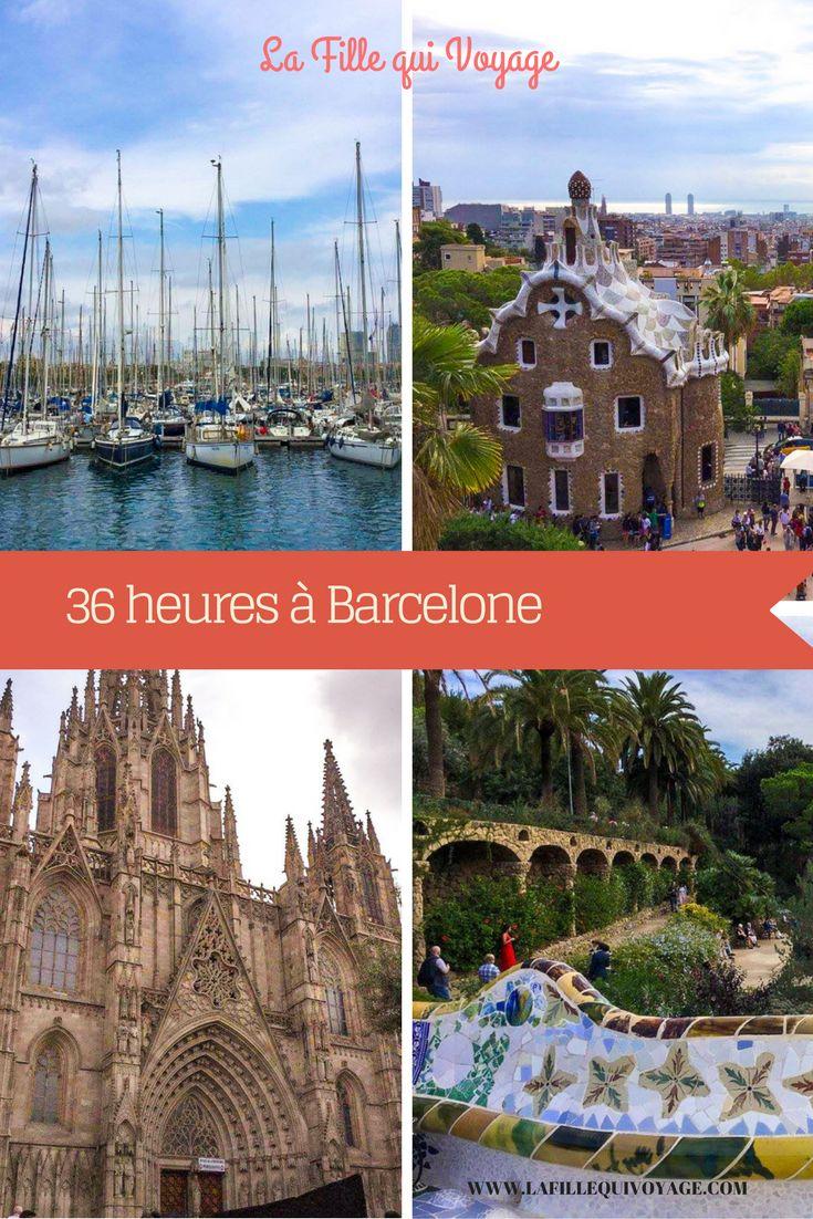 Itinéraire parfait pour une escale de 36 heures (ou plus!) à Barcelone.
