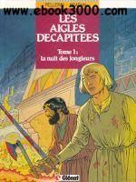 Le Aquile Decapitate - Volume 1 - La Notte Dei Giullari free ebook