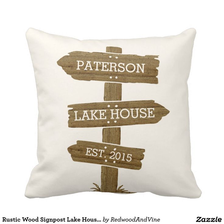 Rustic Wood Signpost Lake House Cabin Pillows-Dress up your lake house, cabin, or just your living room at home with this cute, rustic throw pillow. Ivory square pillow features a rustic wood signpost with three customizable text fields -- your family name, home (cabin, lake house, etc) and year established. Makes a great housewarming gift, too!