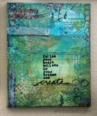 Love making stuff like this it makes it look like it is popping off the canvas very cool. Erin Bassett - Mixed Media Canvas -  Create