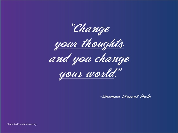 Wallpaper Saying Quotes Change Your Thoughts And You Change Your World Character