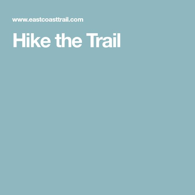 Hike the Trail