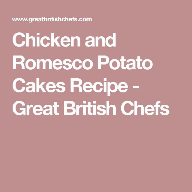 Chicken and Romesco Potato Cakes Recipe - Great British Chefs