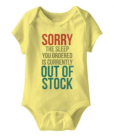 Look at this #zulilyfind! Banana 'Out of Stock' Bodysuit - Infant #zulilyfinds