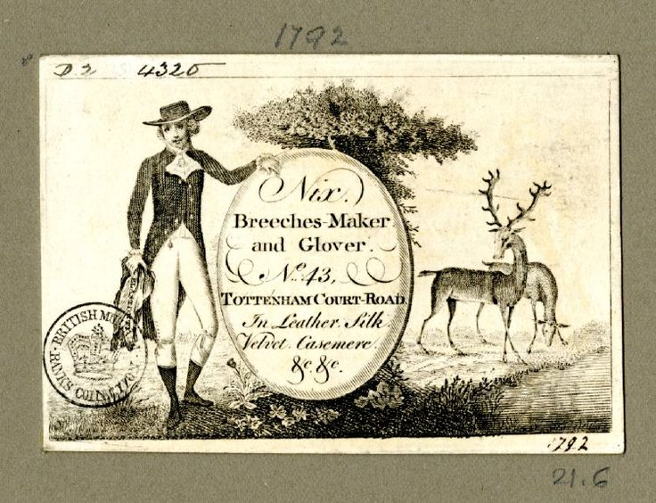 """18th century trade card: """"Nix. Breeches-Maker and Glover. No.43 Tottenham Court Road. In Leather, Silk, Velvet, Casemere, &c, &c."""""""