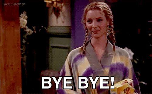 Bye-Bye! #FRIENDS