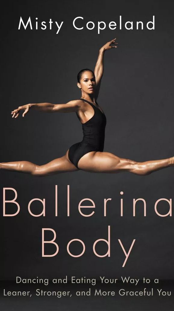 What Misty Copeland Eats To Get The Body She Has Now