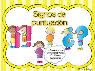 Signos de puntuacion basicos (punctuation marks in Spanish) from Kinder Bilingue by Juliana Suarez on TeachersNotebook.com (16 pages)  - Basic punctuation posters and bookmarks.