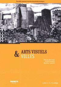 Arts visuels & villes - Cycles 1, 2, 3 & collège / Pascale Bertrand et Annie Borsotti. - 2007           74:37 BER            http://hip.univ-orleans.fr/ipac20/ipac.jsp?session=144K5372O5K78.909&profile=scd&source=~!la_source&view=subscriptionsummary&uri=full=3100001~!404781~!0&ri=2&aspect=subtab48&menu=search&ipp=25&spp=20&staffonly=&term=Arts+visuels+et+villes&index=.GK&uindex=&aspect=subtab48&menu=search&ri=2