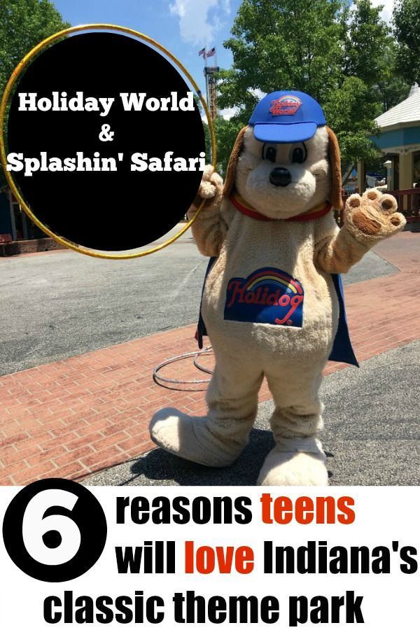 looking for Midwest theme parks that teens will dig? Here's six reasons teens will love Holiday World & Splashin' Safari in Santa Claus, Indiana!