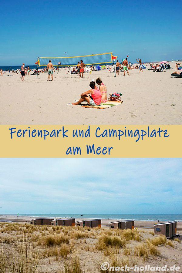 Ferienpark Und Campingplatz Am Meer Camping Holland