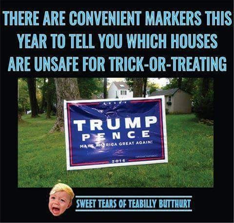 There are convenient markers this year to tell you which houses are unsafe for trick-or-treating...Never Trump