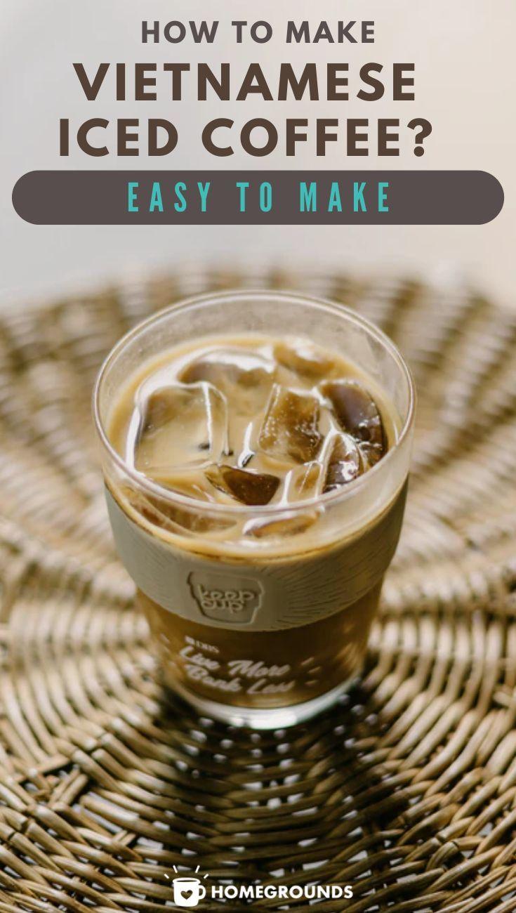 How To Make Vietnamese Iced Coffee Easy To Follow Recipe Recipe In 2020 Coffee Recipes Vietnamese Iced Coffee Coffee Flavor