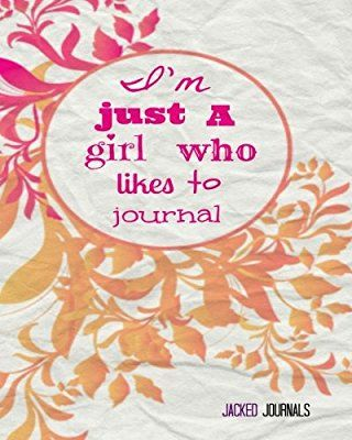 Jacked Journals: Bullet Grid Journal - Original, I'm Just A Girl Who Likes To Journal, Floral - 185 Dot Grid Pages, 8 x 10 , Professionally Designed (Orange & Pink) (Watercolor)