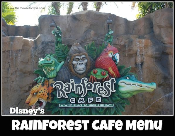 Disney World Food and Restaurants | Rainforest Cafe Menu at Disney Springs Marketplace at Walt Disney World Resort