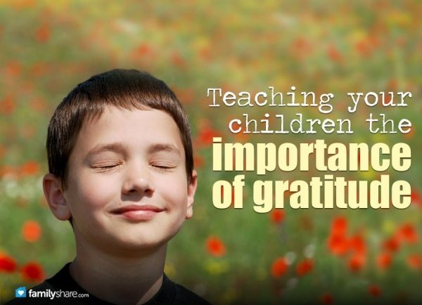 Teaching your children the importance of gratitude