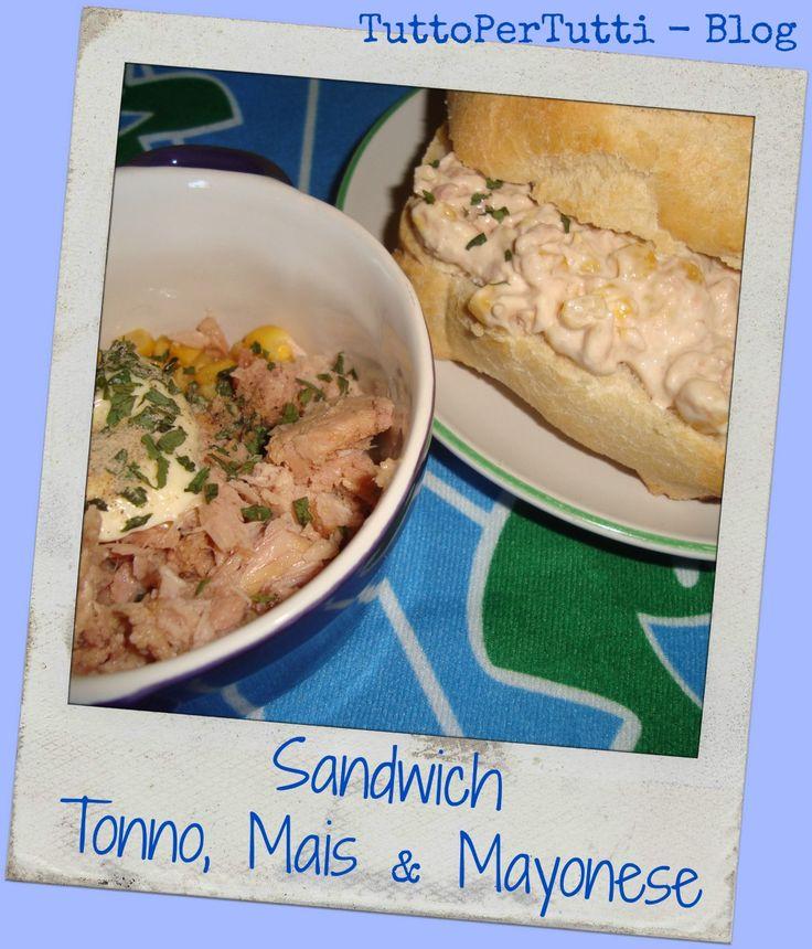 SANDWICH DI TONNO, MAIS & MAYONESE