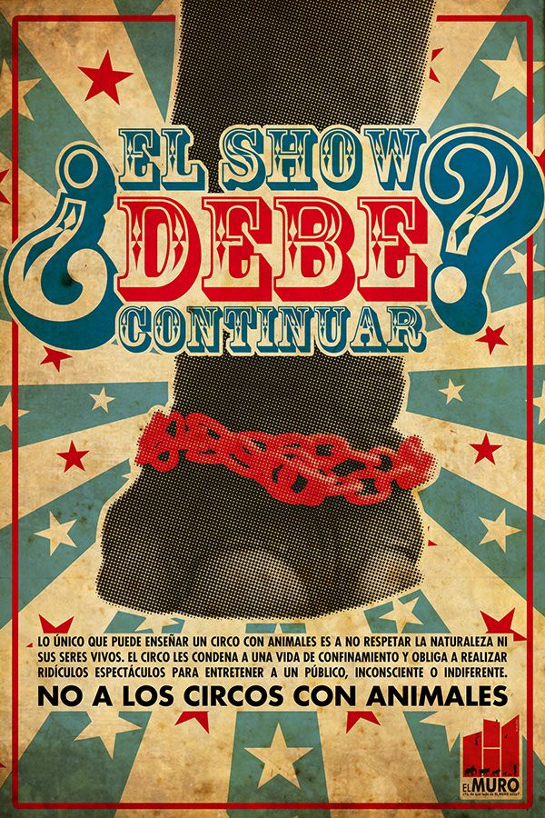 Https Www Behance Net Gallery 13394921 El Show Debe Continuar Tracking Source Search Circus Poster Circus Poster Advanced Higher Art High Art