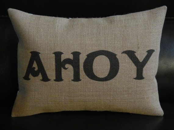 Pirate saying AHOY natural  Burlap Pillow cottage by PolkadotApple, $22.95