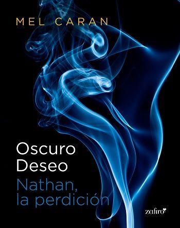 Oscuro deseo. Nathan, la perdición - http://todopdf.com/libro/oscuro-deseo-nathan-la-perdicion/