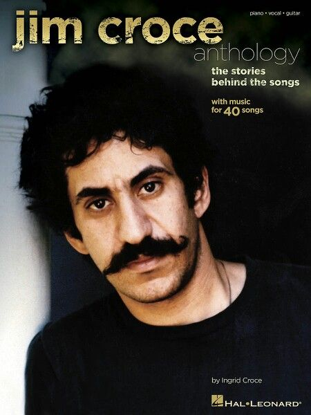 Jim Croce - 70's moustache and all - he made beautiful music