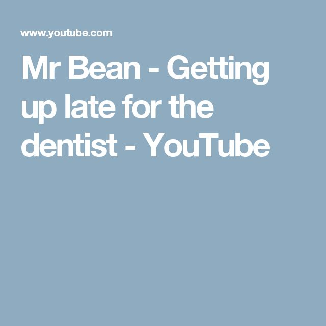 Mr Bean - Getting up late for the dentist - YouTube