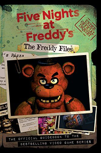 The Freddy Files (Five Nights at Freddy's) Scholastic Inc.