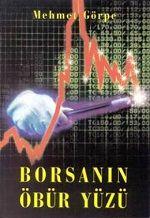Borsanın Öbür Yüzü (Nasıl İner, Nasıl Çıkar?)