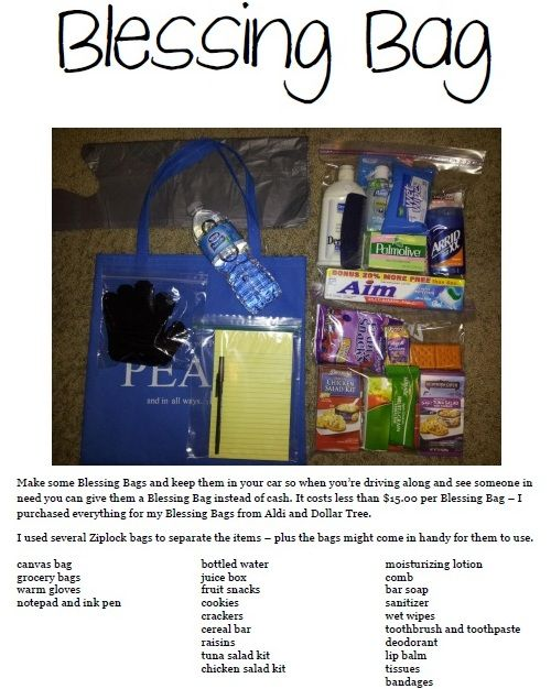Blessing Bag - Make some Blessing Bags and keep them in your car so when you're driving along and see someone in need you can give them a Blessing Bag instead of cash. I purchased everything for my Blessing Bags from Aldi and Dollar Tree.