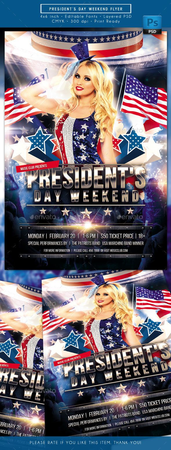 President¡¯s Day Weekend Flyer. Best as your President Day Flyer, Presidents Day Event Flyer, President¡¯s Day Weekend Flyer, Patriot Day Flyer, July 4th Flyer, Independence Day Flyer, Washington¡¯s Birthday Flyer,Washington¡¯s and Lincoln¡¯s Birthday, etc.  File D